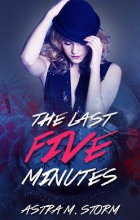 The Last Five Minutes by jumpthenfall_