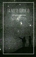 Ya no te soporto||Wigetta by -escuderxgarcia