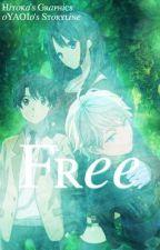 Free (SLAINE X INAHO X READER) by oYAOIo
