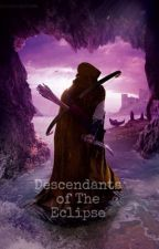 Descendants of the Eclipse by chiarabellaxx