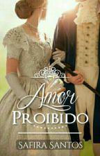 Amor Proibido  by SafiraSantoss
