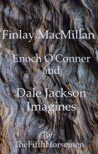 Finlay MacMillan Imagines  by TheFifthHorsemen