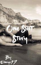 One Shoot Story by Elnaya17