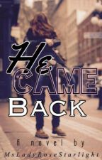 He Came Home (HCH Series book 1) by dallasgirl211357