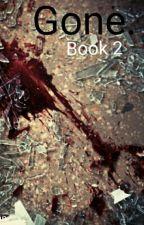 Gone. [2] by Liliana_Workman