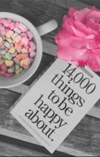 14,000 Things to Be Happy About. by michaelssoul