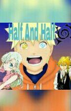 Half And Half by ZachUzumaki