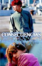 CONSECUENCIAS by Nani-ssi