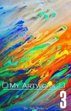 ~My Artwork~ 3 by Bizarre_Jojo