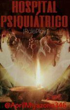 Hospital Psicológico [RP] ▪Abierto▪ by AprilMiyazono346