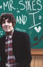 Mr. Sykes and I • Oliver Sykes by paranote