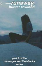 runaway || h.r. by alrightyhayes