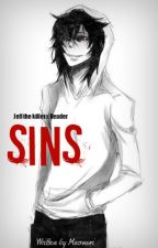 Sins [Jeff the killer x reader] (being rewritten) by meomwi