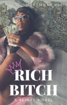Rich Bitch by ReinaE