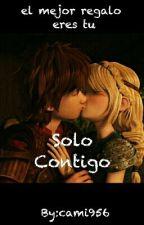 Solo Contigo by cami956