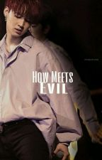 How Meets Evil [Im Jaebum]™ by xxgxt7xx