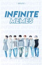 ∞ INFINITE MEMES ∞ by iphonexin
