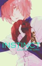 [Instinct] Male Reader x Kominato Haruichi by ChaiOverlord