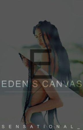 Eden's Canvas  by sensational_