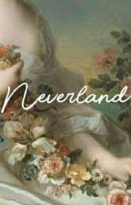 Neverland ™ | me by unipxpcorn