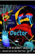Mi Doctor ( Undertale yaoi) ( InkError) by AliceEscarlet