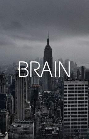 BRAIN- A short story by thedanandphilfan