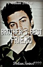 Brother's Best Friend // Ethan Dolan by DolanTwins1999