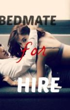 Bedmate For Hire [Love is Undefined] by mitchyannrose