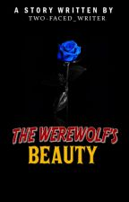 The Werewolf's Beauty (On-going) by ThePsychedelia