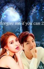 Forgive me if you can 2 by IraKaznovetska
