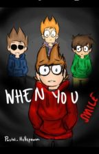 When You Smile -TomTord Fic- by Pastel_Hellspawn