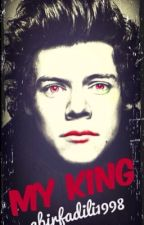 my king (Harry Styles Fanfiction) by abirfadili1998