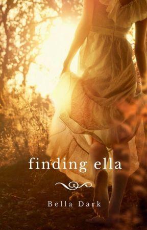 Finding Ella by Bella_Dark
