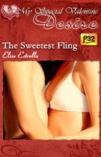 The Sweetest Fling Excerpt - the first love scene by elisestrella
