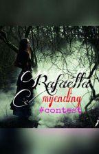 Rafaella: (My Ending) #Contest by hjrawg_