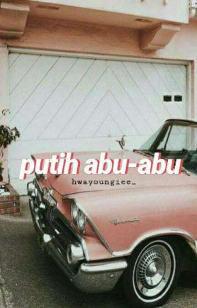 [ON HIBERNATION] Putih Abu-Abu by hwayoungiee_