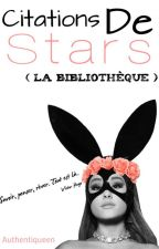 La Bibliothèque Des Citations De Stars. by Authentiqueen