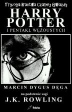 Harry Potter i odkryte dziedzictwo Slytherinow ( wolno pisane) by cyziaslytherin