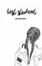best student。 by jennieration