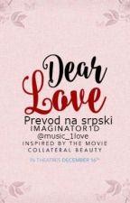 Dear Love- prevod na srpski by music_1love