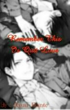 Remember This Is Quit Love by Ryuu_Dante