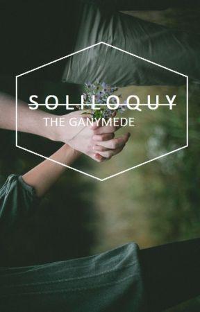 S O L I L O Q U Y by TheGanymede
