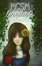 》》MCSM Oneshots《《 S1 by MsCamembert