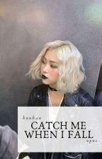 Catch Me When I Fall -h.han- by ChloYeol