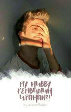 My Hubby Pembunuh Upahan?! ✔ by GomiGomiHo