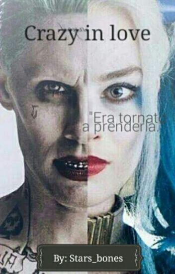 Crazy in love |Harley & Joker|