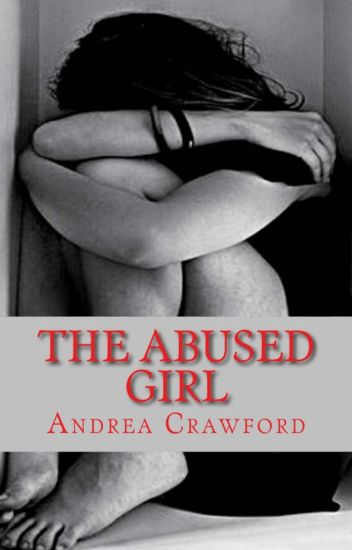 The Abused Girl