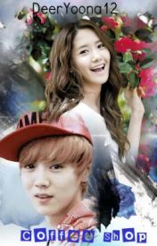 Coffee Shop (Exo's Luhan and SNSD's Yoona Fan-fic) by louizellie