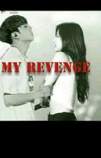 My Revenge (tzukook Ff) by amalerrahali