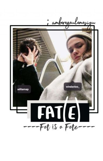 (FAT)E